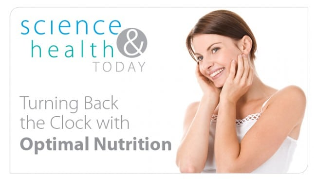 Optimal Nutrition and Turning Back the Clock
